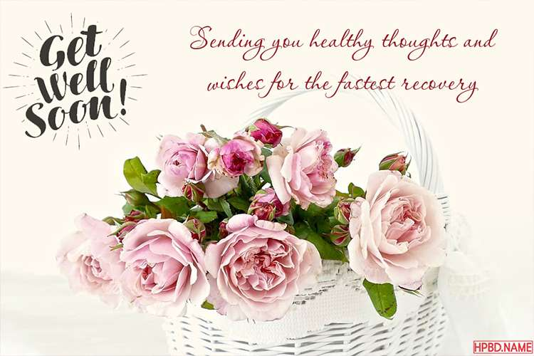 Best Flowers Get Well Soon Cards Images for Everyone