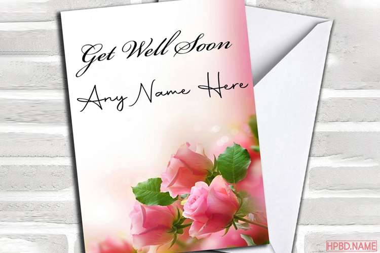 Flowers Get Well Soon Cards With Name Edit