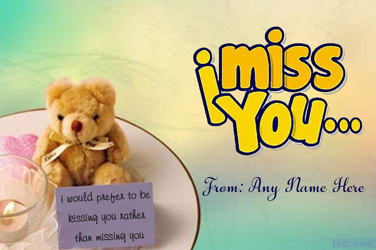 Free Funny Miss You Cards With Name Edit
