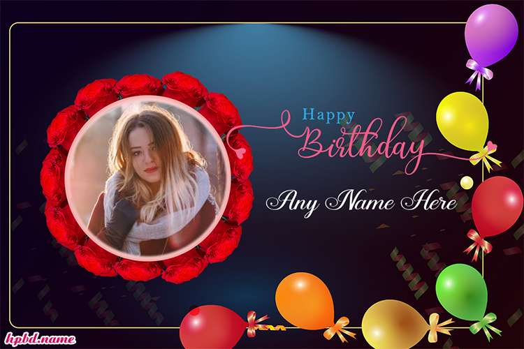 Colorful Birthday Balloons Cards With Photo And Name