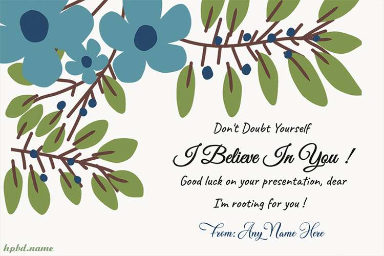 Believe In You Good Luck Card With Name Edit