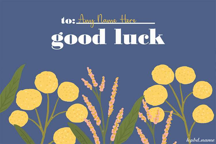Good Luck Greeting Cards With Name For All Relationships