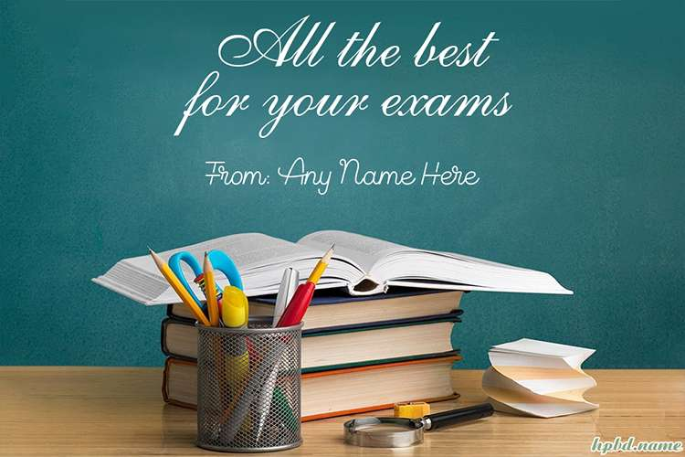 Best Wishes For The Exam With Your Name