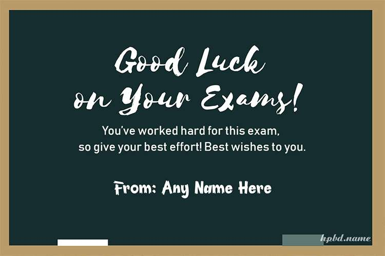 Best Of Luck For Exam Wishes With Name