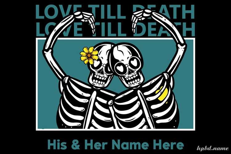 Love Till Death Spooky Halloween Card With Name