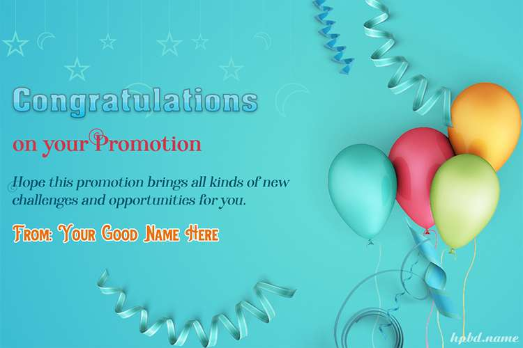 Write Name On Congratulations On Your Promotion Cards With Balloons