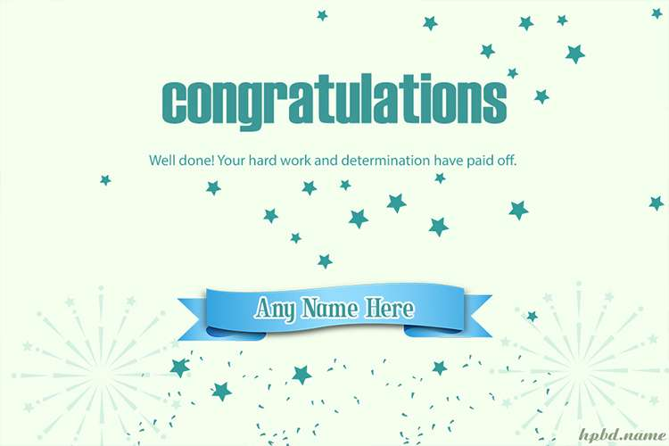 Write Name On Congratulations On Your Hard Work Cards
